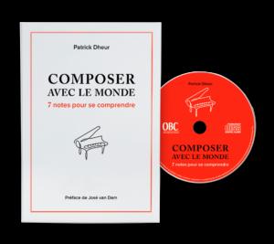Couverture Composer avec le monde. 7 notes pour se comprendre